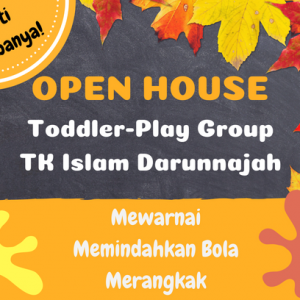 Open house toddler-play group-TK Islam Darunnajah